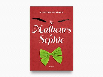 Les Malheurs de Sophie Book Cover reader novel ségur comtesse sophie de malheurs les glose ebook cover book