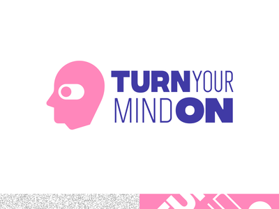 Turn on your mind