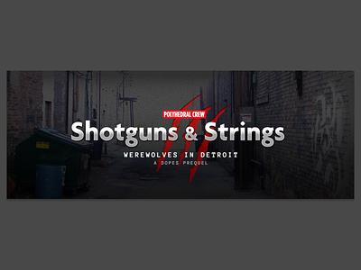 Shotguns & Strings (RPG campaign art) rpg