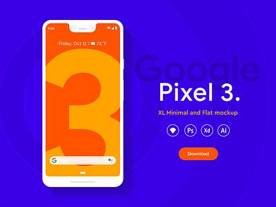 Pixel 3 XL mockups - Freebies freebie psd freebie xd freebies ui android google pixel 3 pixel mockup flat minimal