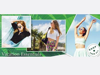 Fashion Banner Design- Vacation Essentails photoshop marketing lettering graphic design ecommerce digital branding web fashion email design banner