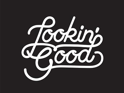 Looking Good good looking white black monoline calligraphy lettering text ux typography vector branding ui logo illustration design