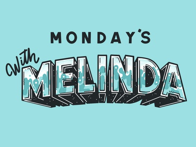Mondays With Melinda