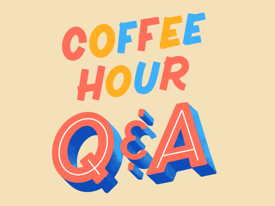 Coffee Hour coffee lettering artist lettering