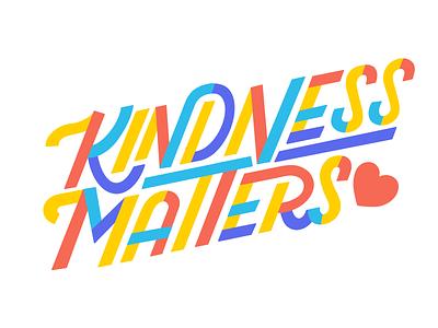 Kindness Matters lettering artist letters heart kindness lettering