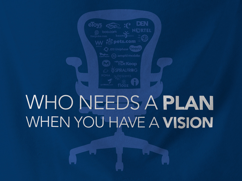 Who Needs A Plan?