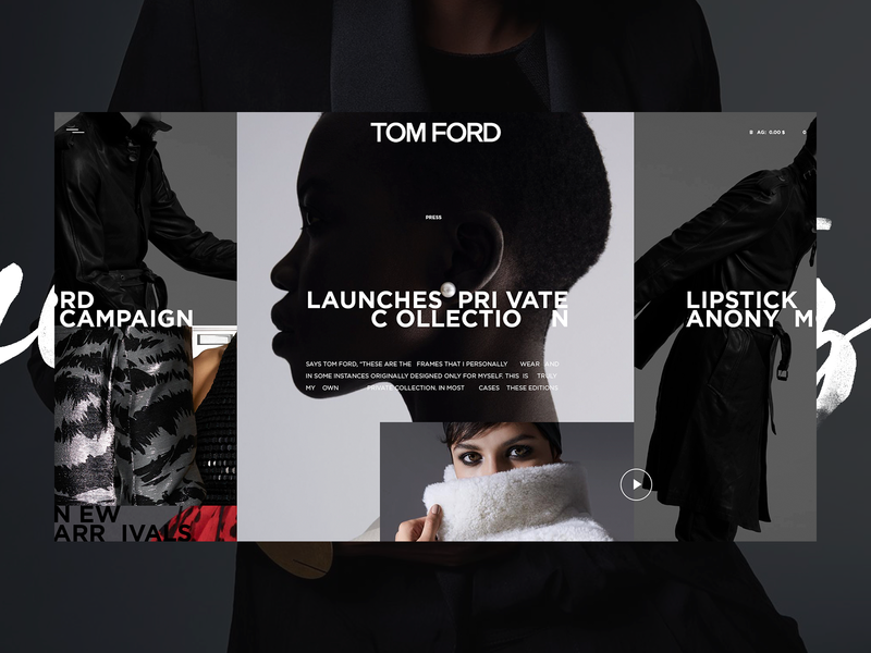 TOM FORD — LNCHS PRVT CLLCTN style dribbble magazine fashion desktop special ui promo design web projects