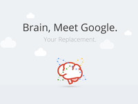 Brain, Meet Google