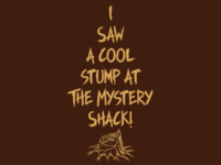 I saw a cool stump at The Mystery Shack!