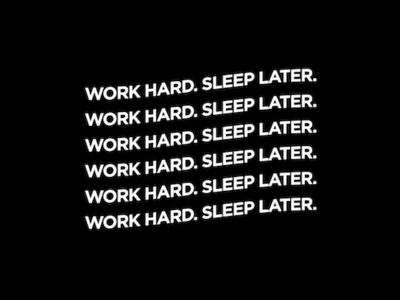 work hard sleep later #2