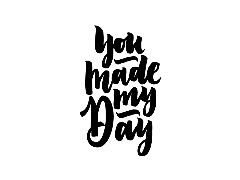 You Made My Day Typeandgraphicslabcom By Svetlana Postikova