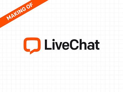 Making of: New LiveChat Logo logo animation logo motion brand identity logo designer logo design motion design vector brand startup branding logo design minimal