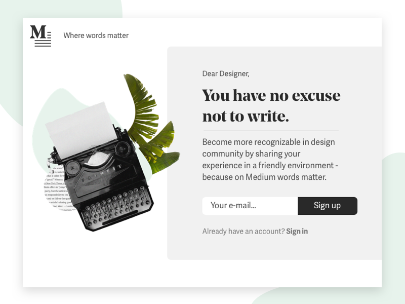 Medium Sign Up Page - Daily UI #001 medium write writing designer minimal ui sketch sign up dailyui