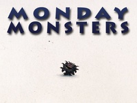 Monday Monsters