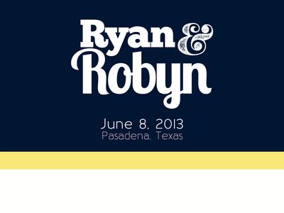 Ryan & Robyn