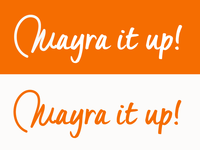 Mayra it up!
