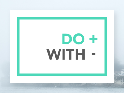 Do More With less. material minimal design shadows green minimalism