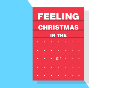 Feeling Christmas In The Air