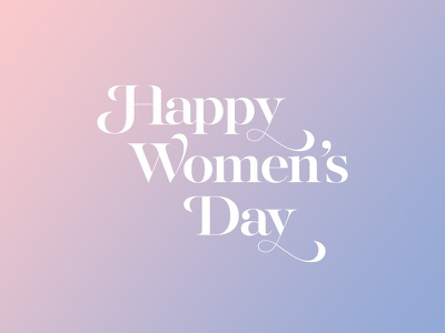 Happy women's day. serif typography beauty love ho chi minh vietnam rose quartz serenity pantone 2016 happy woman women