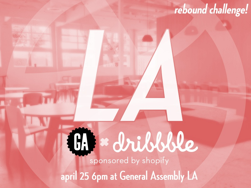 LA Dribbble Meetup @ General Assembly meetup dribbble general assembly rebound shopify