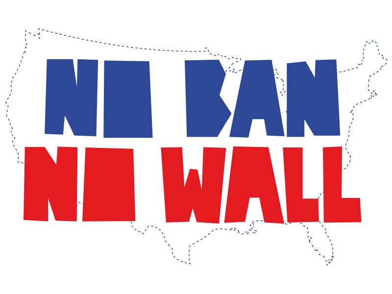 No Ban Now Wall protests resist no ban no wall