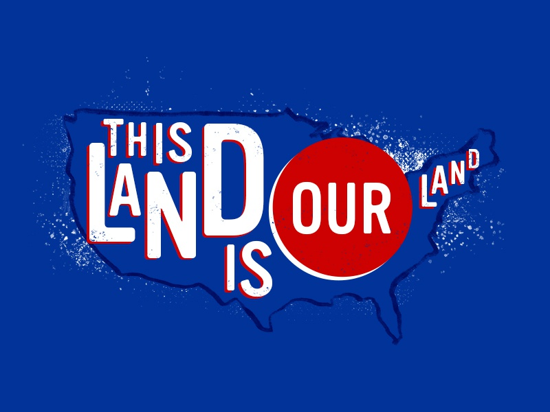 This Land is Our Land map national monuments national parks protect public lands resistance resist activism illustration