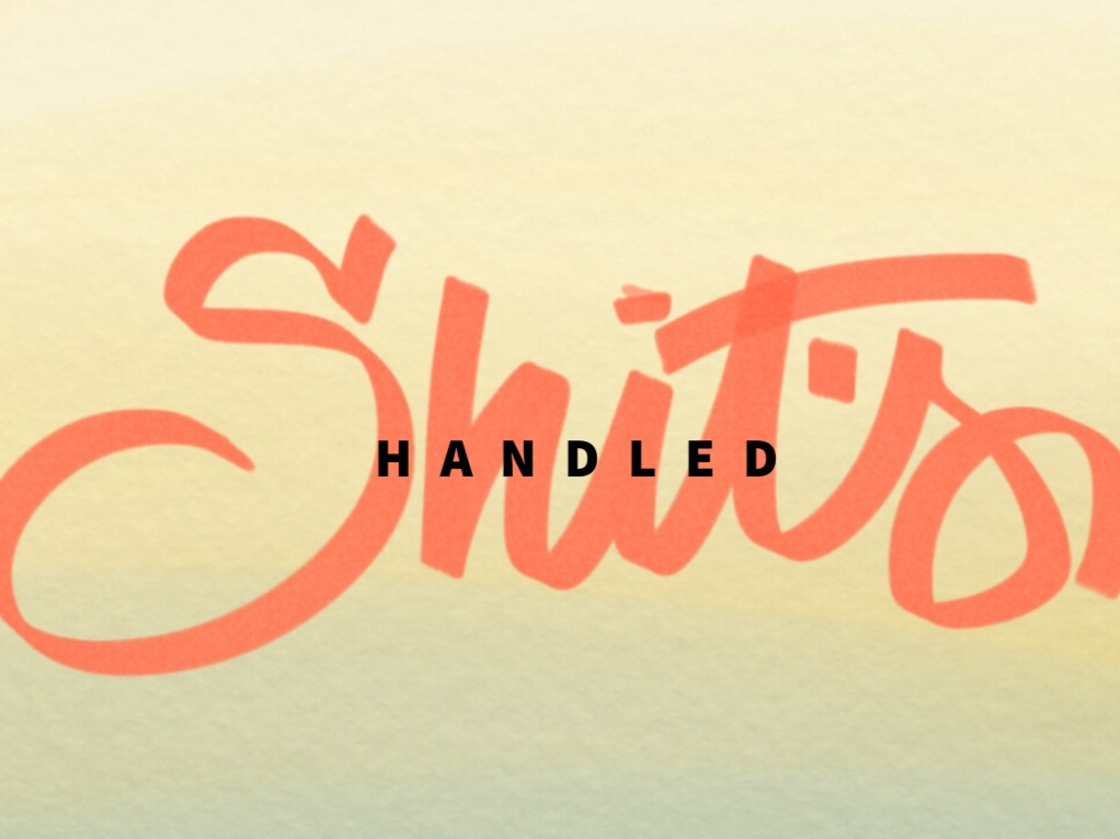 Shit's Handled. ipad adobe sketch typography art type designer type art typography typografy type daily type design