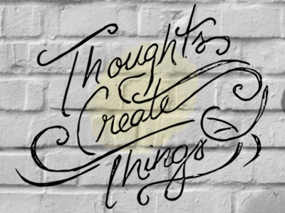 Thoughts Create Things typoghraphy hand written hand lettering type challenge type daily type art type