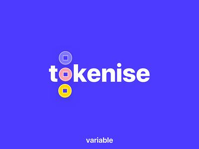 Tokenise design variable technology finance development