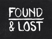 Found & Lost Painted