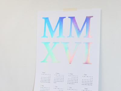 MMXVI Holographic Letterpress Calendar