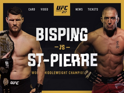 UFC 217: Bisping vs. St Pierre – Concept ufc fight web concept page landing combat gsp bisping mma martial arts