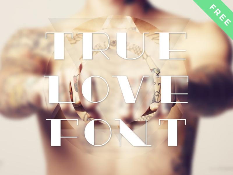 Truelove Dribbble free font true love typography fontface tattoo old school