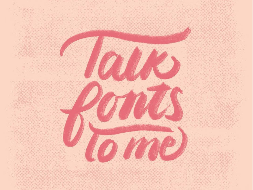 Talk Fonts To Me. hand type ipad pro procreate hand drawing handlettering typography font design fonts