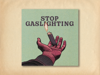 Stop Gaslighting gas fire flame hand lighter mental health awareness mentalhealth vintage halftone halftones procreate art procreate blue modern retro illustrator graphic design art illustration design