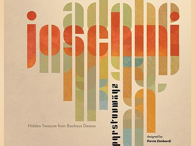 Joschmi Font Poster bauhaus poster joschmi contest adobehiddentreasures