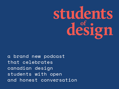 Introducing: Students of Design architecture fashion interior web graphic learn student listen show new podcast design