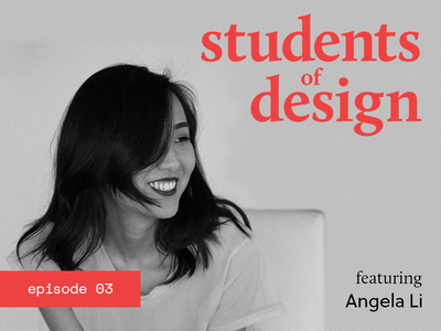 Students of Design: Episode 3 ux product ui designer toronto web show podcast student design