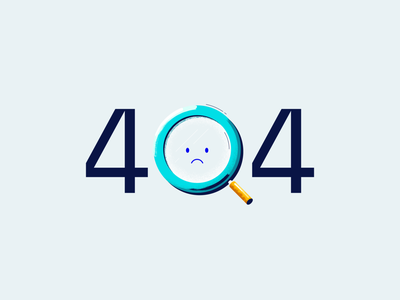404 page not found 404 page 404 not found 404 not found magnifying glass magnify glass fintech website website fintech financial technology illustration vector icon texture vibrant design error error page error 404