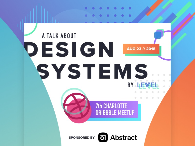 Charlotte dribbble meetup   design systems