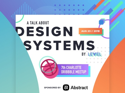 Charlotte Dribbble Meetup - Design Systems shapes charlotte clt meetup design connect gradient dribbble design system abstract levvel