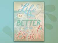 Life is better at the beach lettering