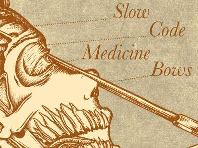 Slow Code x Medicine Bows