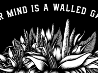 Your mind is Walled Garden