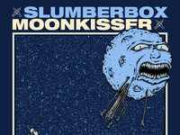 Poster - Slumberbox / Moonkisser Weekend