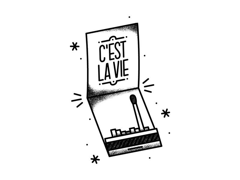 C'est la vie. thats life cest la vie black and white match match book matchbox matches tattoo flash flash tattoo illustrator illustration