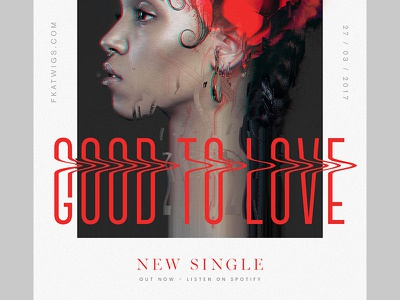 FKA twigs - The 'Good to Love' Poster love to good poster fka twigs lp single music