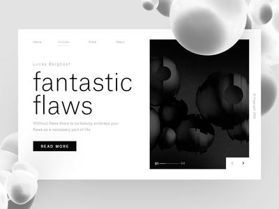 Fantastic Flaws — UI design webdesign ui flaws fantastic render black white minimal c4d