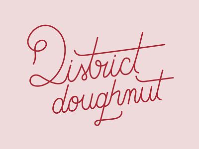 District Doughnut graphic design lettering hand lettering brand concept branding design brand identity branding logo