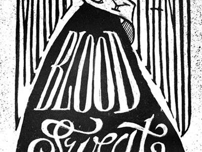 Blood, Sweat & Ink type typography shirt hand drawn black  white